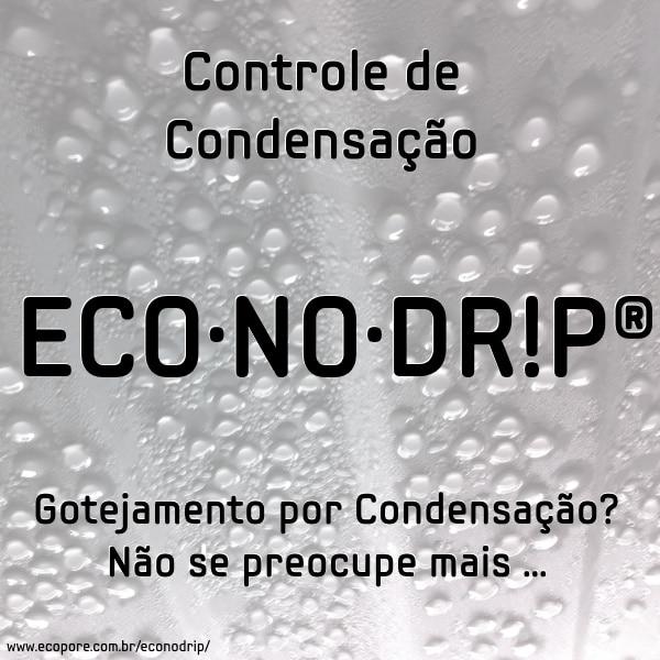 ECO·NO·DR!P® – Controle de Condensação & Gotejamento